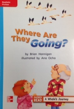 2nd Grade Wonders Unit 2 Week 1 On Level Response - Where Are They Going?