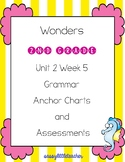 2nd Grade Wonders Unit 2 Week 5 Grammar Charts and Assessments