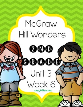 2nd Grade Wonders Unit 3 Week 6 Assessments