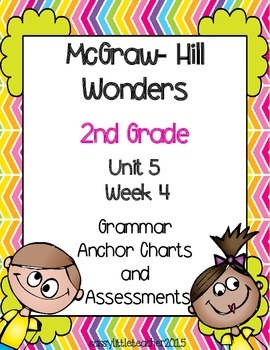2nd Grade Wonders Unit 5 Week 4 Grammar Charts and Assessments