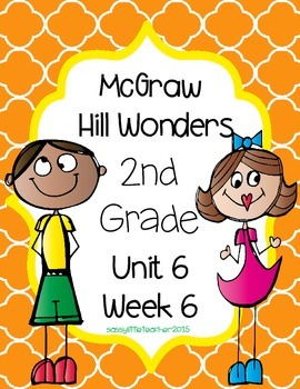 2nd Grade Wonders Unit 6 Week 6 Assessments
