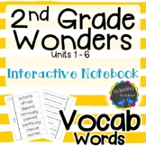 2nd Grade Wonders | Vocabulary | Interactive Notebook | UNITS 1-6
