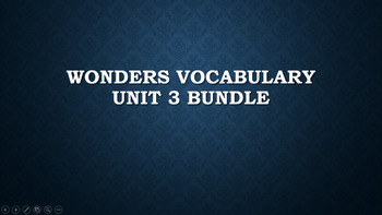 2nd Grade Wonders Vocabulary Unit 3 Bundle