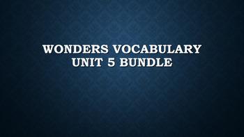 2nd Grade Wonders Vocabulary (Unit 5 Bundle)