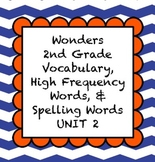 2nd Grade Wonders McGraw Hill Vocabulary, HF, and Spelling