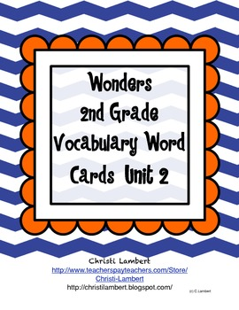 2nd Grade Wonders McGraw Hill Vocabulary Word Cards - Unit 2