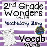 2nd Grade Wonders Vocabulary - Writing Activity UNITS 1-6