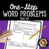 2nd Grade Word Problems SET 2- Close Reading!
