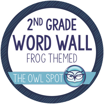 2nd Grade Word Wall and Alphabet Kit - Frog theme