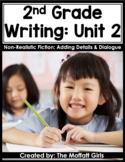 2nd Grade Writing Curriculum: Non-Realistic Fiction -Addin