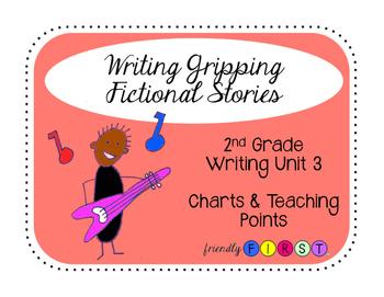 2nd Grade Writing Unit 3 Charts & Teaching Points