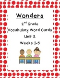 2nd Grade Wonders Unit 2 Weeks 1-5 Vocabulary Word Cards