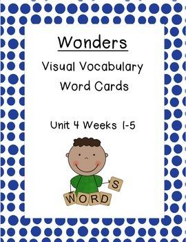 2nd Grade Wonders Unit 4 Weeks 1-5  Vocabulary Word Cards