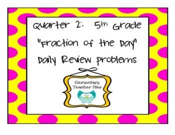 2nd Quarter Fraction of the Day Problems