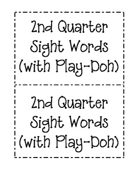 2nd Quarter Sight Word Mats (for Play-Doh)