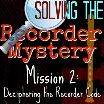 2nd Recorder Lesson - Solving the Recorder Mystery - Recorder Parts/Fingers