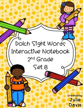 2nd Second Grade Dolch Sight Word Interactive Notebooks Set 8