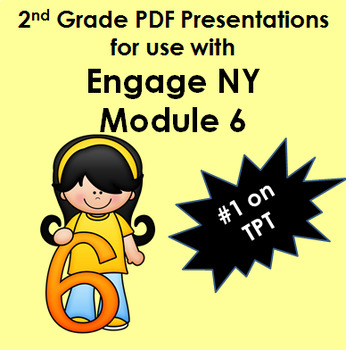 Engage New York Math for 2nd Grade Module 6 PDF Presentations 16 Lessons