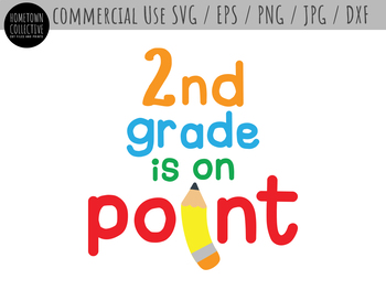 2nd Second Grade Is On Point Cut File And Clip Art Svg Eps Png Dxf Jpg