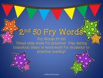 2nd Set of 50 Fry Sight Words Slide Show