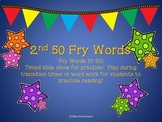 2nd Set of 50 Fry Sight Words Slide Show