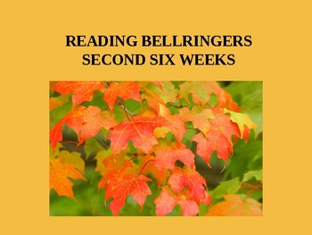 2nd Six Weeks Mid. Schl. Reading Bellringers/Daily Oral Power Point