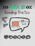 2nd and 3rd Grade ELPA 21 Reading Test Prep