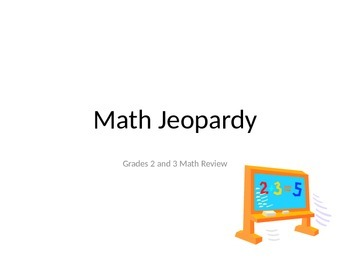2nd and 3rd Grade Math Jeopardy