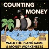 A Counting Money Game -  2nd and 3rd Grade - Walk the Plank