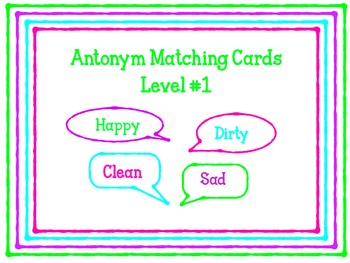 I-READ Prep ANTONYM Matching Cards Level #1