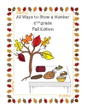 2nd grade All ways to show a number- Fall Edition