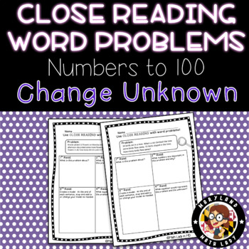 2nd grade Change Unknown Word Problems - Close Reading!