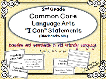 "2nd grade Common Core Language Arts ""I Can"" Statement Posters {Black and White}"