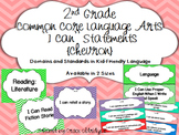 "2nd grade Common Core Language Arts ""I Can"" Statements {Chevron}"