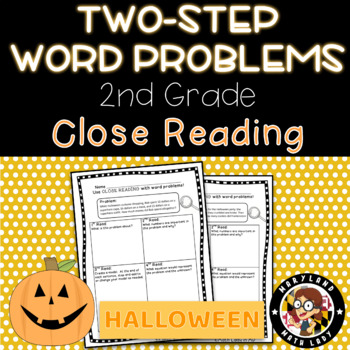 2nd grade Halloween Two Step Word Problems - Close Reading!