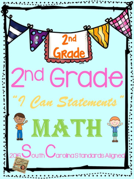 """2nd grade """"I Can Statements"""" 2016 SC Standards - Math"""