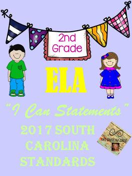 "2nd grade ""I Can Statements"" 2017 SC Standards - ELA"