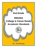 College & Career Ready Standards 2nd grade INDIANA Language and Math
