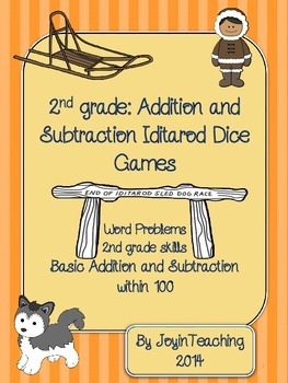 2nd grade Iditarod Dice Games:  Addition and Subtraction Word Problems