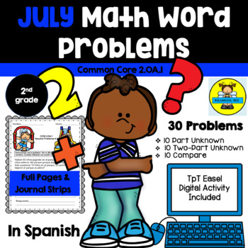 JULY - 2nd grade Math Word Problems IN SPANISH - CCSS 2.0A.1