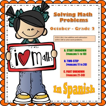 2nd grade Math Word Problems IN SPANISH - CCSS 2.0A.1 - October