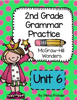 2nd grade McGraw-Hill Wonders Grammar Practice Unit 6