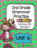 2nd grade McGraw-Hill Wonders Grammar Practice Unit 6