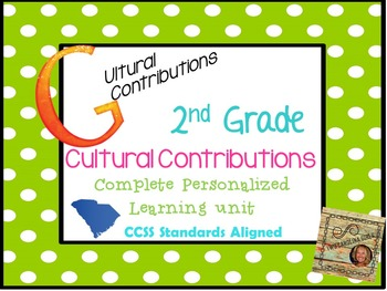 2nd grade Social Studies Personalized Learning Cultural Contributions Unit