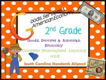 2nd grade Social Studies Personalized Learning Goods, Services and Amer. Economy