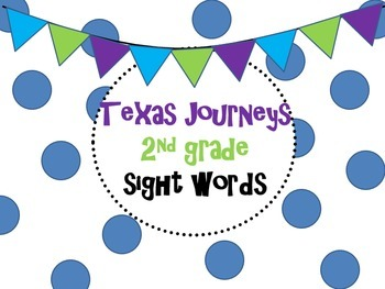 2nd grade Texas Journeys Sight Word Power Point
