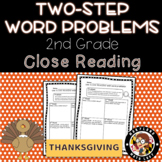 2nd grade Thanksgiving Math Two Step Word Problems - Close Reading!