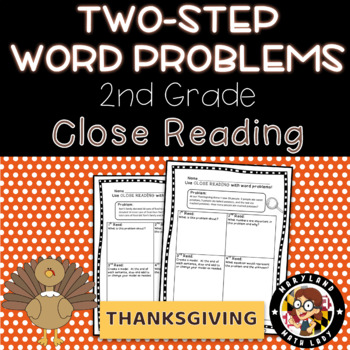 2nd grade Thanksgiving Two Step Word Problems - Close Reading!