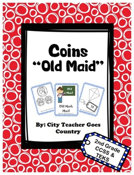 2nd grade math game - Old Maid - US coins up to one dollar