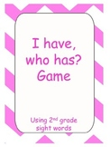 2nd grade sight words I have, who has? game